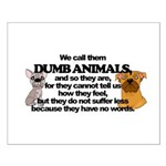 Dumb Animals Small Poster