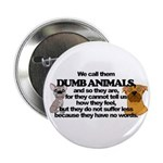 Dumb Animals 2.25