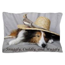 Snuggly , Cuddly and Wuggly Pillow Case