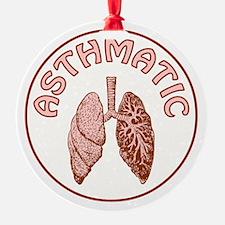 ASTHMATIC Ornament