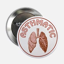 "ASTHMATIC 2.25"" Button"