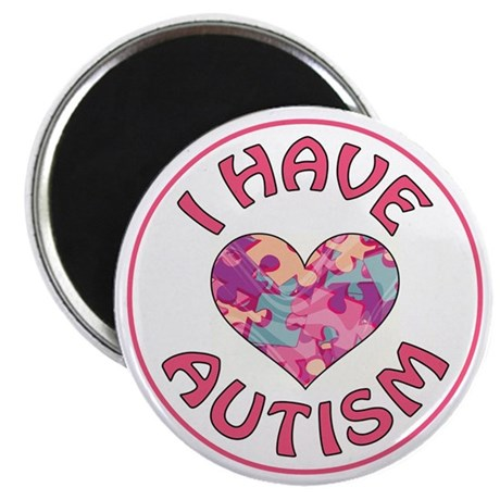 """I HAVE AUTISM 2.25"""" Magnet (10 pack)"""