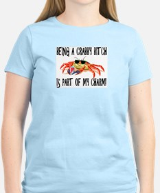 Being A Crabby Bitch Is Part T-Shirt