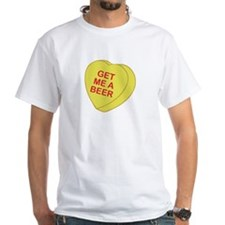 Get Me a Beer Valentines Day Heart Candy T-Shirt