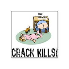 Crack kills! funny Rectangle Sticker