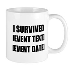 I Survived Personalize It! Mugs