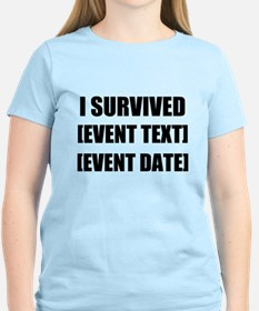 I Survived Personalize It! T-Shirt