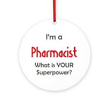 I'm A Pharmacist Ornament (Round) Ornament (Round)
