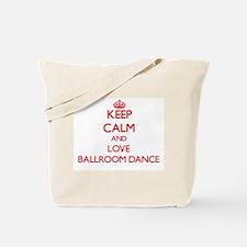 Keep calm and love Ballroom Dance Tote Bag