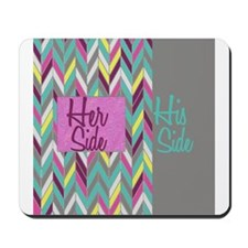 Her Side His Side Chevron Mousepad