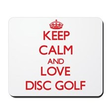 Keep calm and love Disc Golf Mousepad