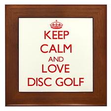 Keep calm and love Disc Golf Framed Tile