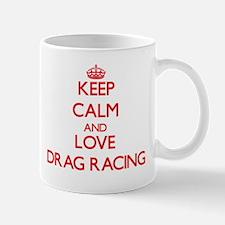 Keep calm and love Drag Racing Mugs