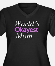 Worlds Okayest Mom Plus Size T-Shirt