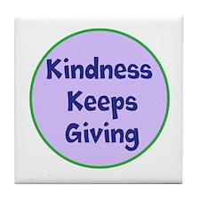 Kindness Keeps Giving Tile Coaster
