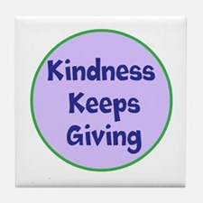 Kindness Keeps Giving Tile Coaster