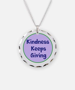 Kindness Keeps Giving Necklace