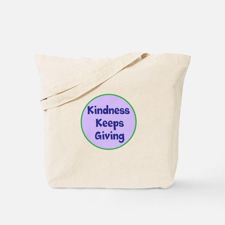 Kindness Keeps Giving Tote Bag