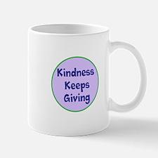 Kindness Keeps Giving Mugs