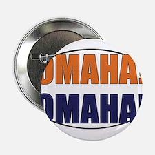 "Omaha Omaha 2.25"" Button"