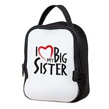 I HEAT MY BIG SISTER Neoprene Lunch Bag