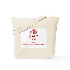 Keep calm and love Human Powered Aircraft Tote Bag
