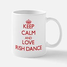 Keep calm and love Irish Dance Mugs