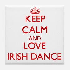 Keep calm and love Irish Dance Tile Coaster