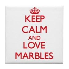 Keep calm and love Marbles Tile Coaster