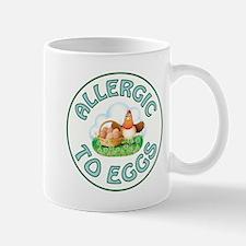ALLERGIC TO EGGS Mugs