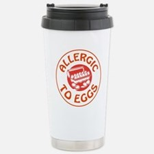 ALLERGIC TO EGGS Travel Mug