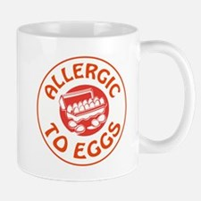 ALLERGIC TO EGGS Mugs