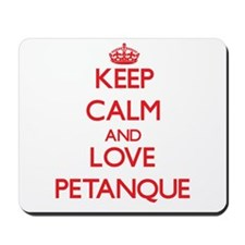 Keep calm and love Petanque Mousepad