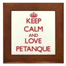 Keep calm and love Petanque Framed Tile