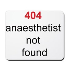 404 anaesthetist not found Mousepad