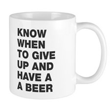 Know when to have a beer Mug