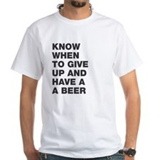 Know when to have a beer Shirt