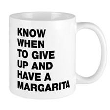 Know when to have a margarita Mug