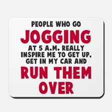 People who go jogging Mousepad