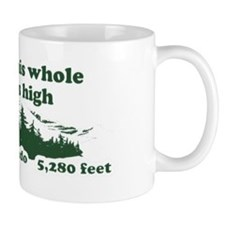I think this whole place is high Small Mug