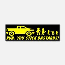 Run you stick bastards! Car Magnet 10 x 3