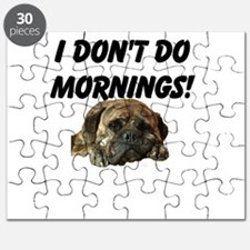 Brindle Bullmstiff-I dont do mornings! Puzzle