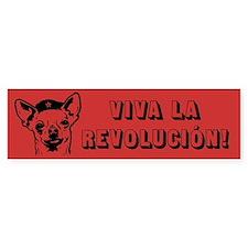Viva La Revolucion! Chihuahua bumper sticker
