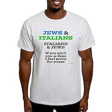 Jews and Italians T-Shirt