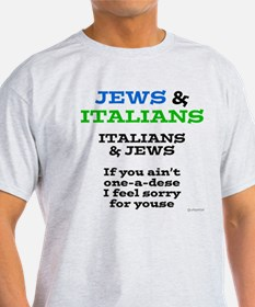 Jews and Italians T-Shirt
