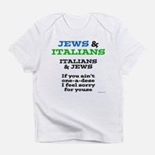 Jews and Italians Infant T-Shirt