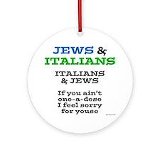 Jews and Italians Ornament (Round)
