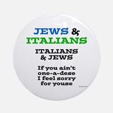 Jews and Italians Ornament (Round)