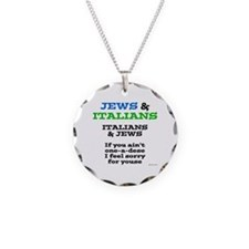Jews and Italians Necklace