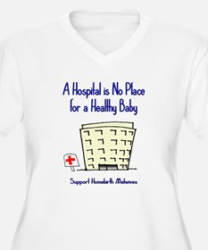Hospital is No Place T-Shirt